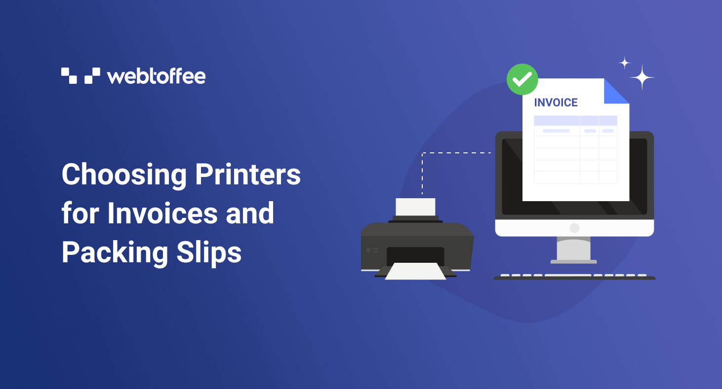 Choosing Printers for Invoices, Packing Slips, Delivery Notes & Shipping Labels