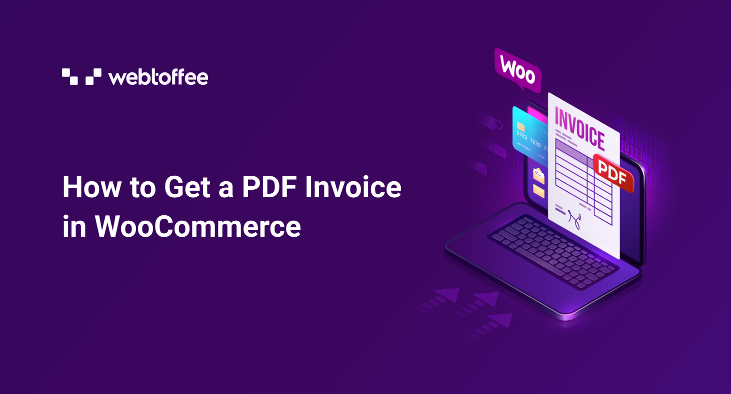 How to Get a PDF Invoice in WooCommerce