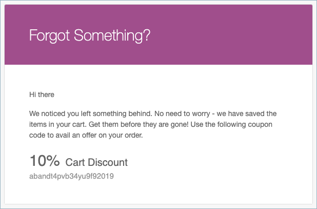 Cart or checkout abandonment coupon- email notification