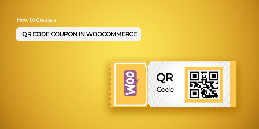 How to Create a QR Code Coupon in WooCommerce