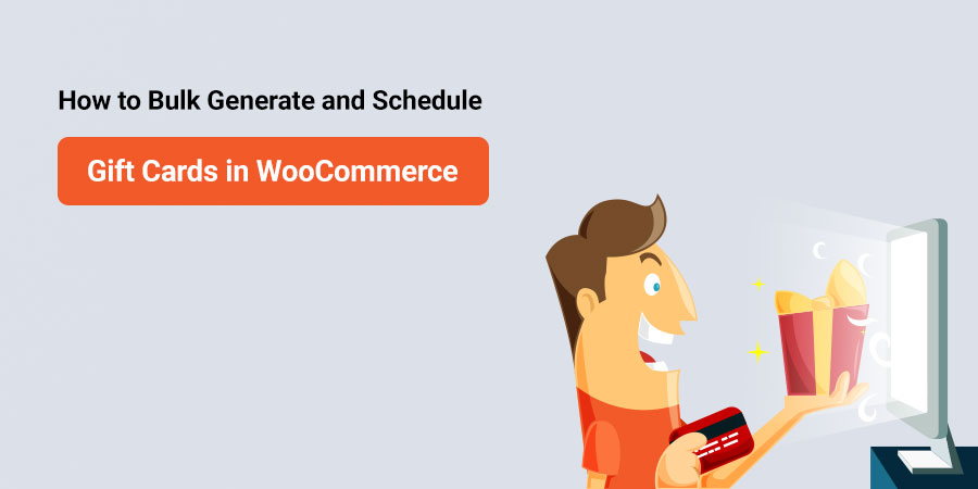 How to Bulk Generate and Schedule Gift Cards in WooCommerce