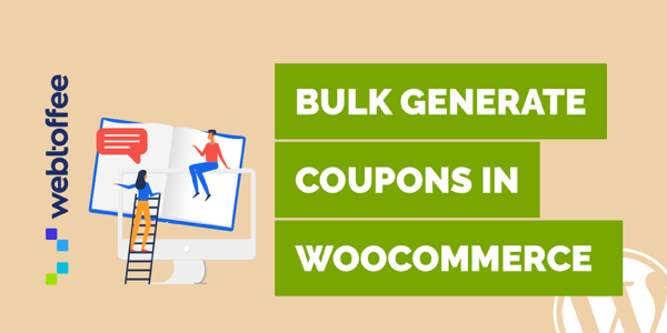 How to bulk generate coupons in WooCommerce