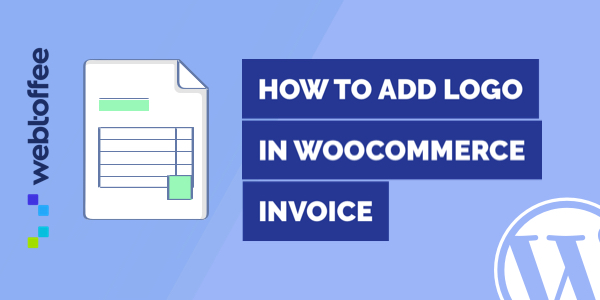 How to add logo in WooCommerce PDF Invoices
