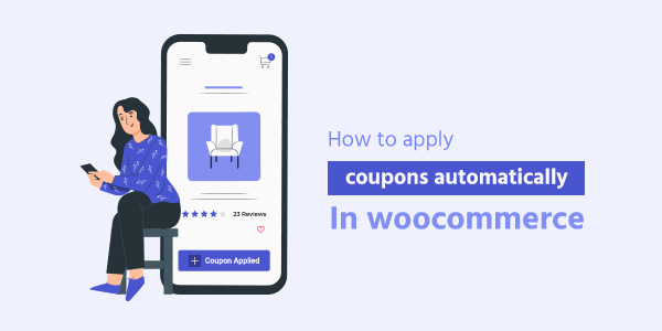 How to apply coupons automatically in WooCommerce
