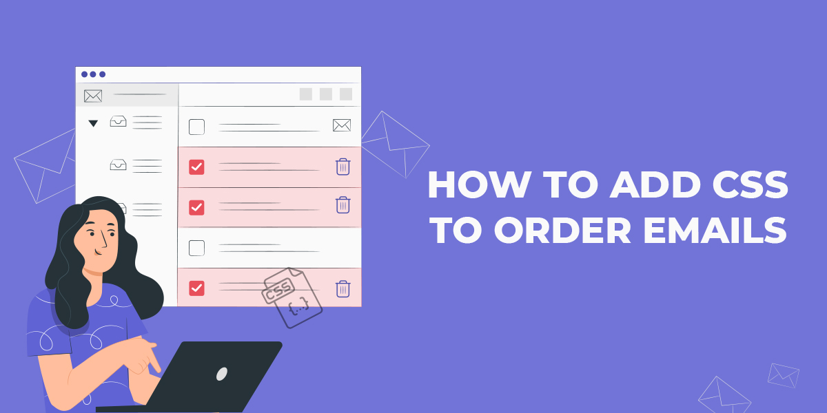 How to Add CSS to Order emails