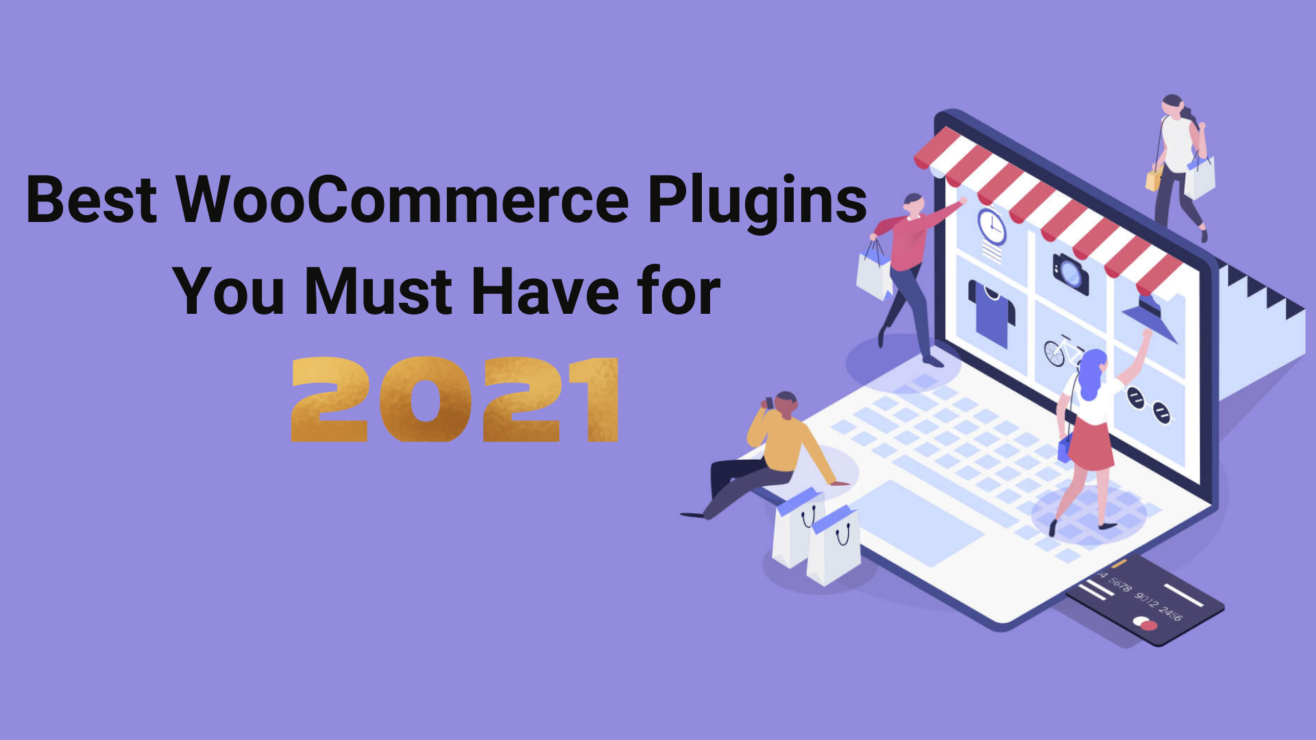 Best WooCommerce plugins you must have for 2021