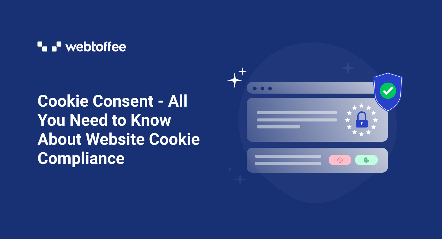Cookie Consent: The Ultimate Guide
