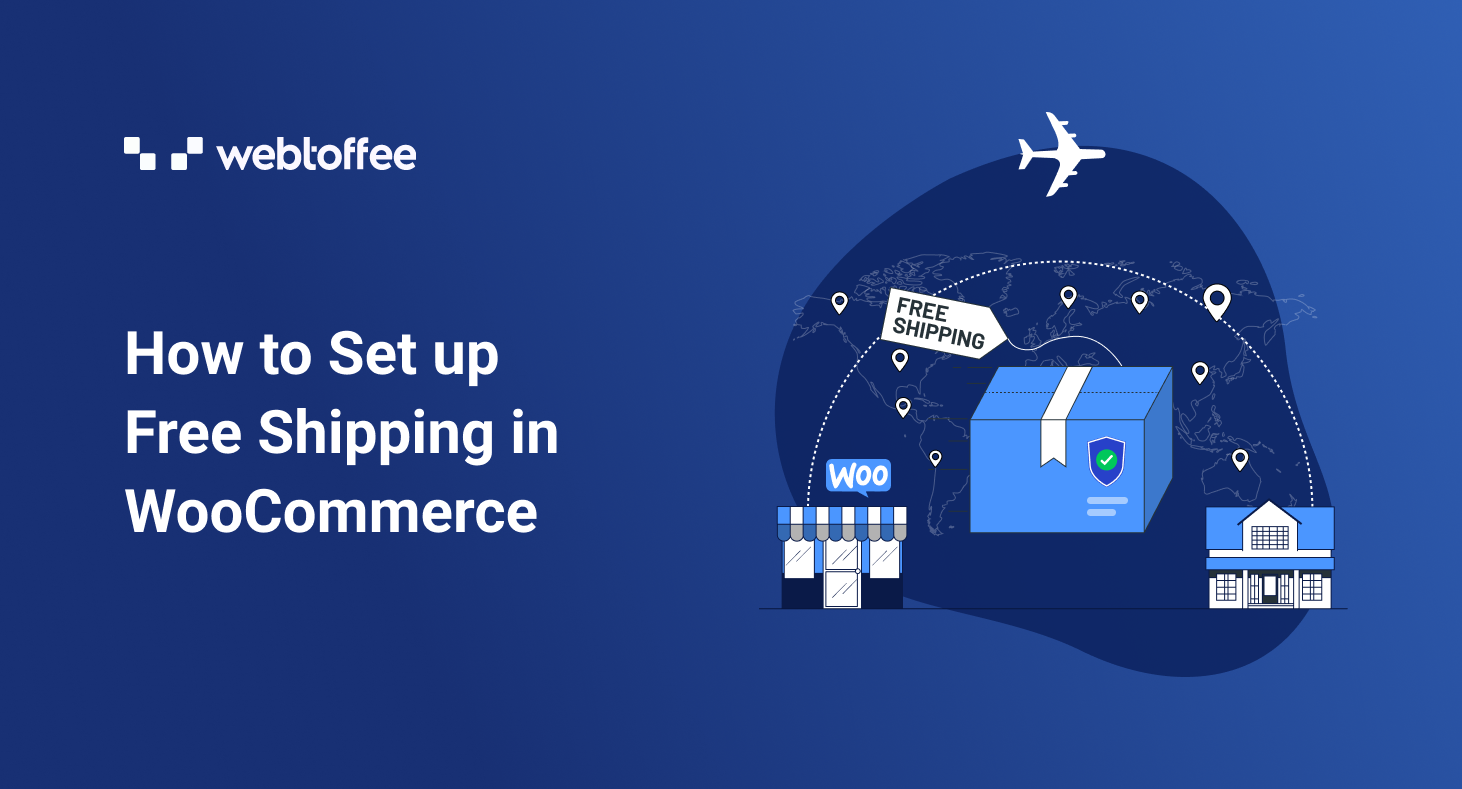 How to Set up Free Shipping in WooCommerce